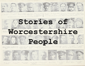 Stories of Worcestershire People